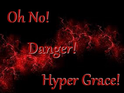 Hyper Grace Dangerous To Your Soul